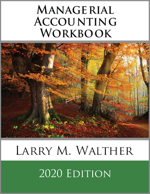 Managerial Accounting Workbook 2020 Edition