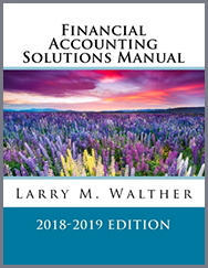 Financial Accounting Solutions Manual 2018-2019 Edition