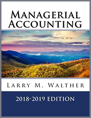 Managerial Accounting Textbook 2018-2019 Edition