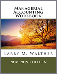 Managerial Accounting Workbook 2018-2019 Edition